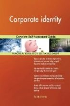 Corporate identity Complete Self-Assessment Guide